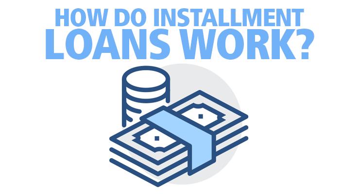 how-do-installment-loans-work-f